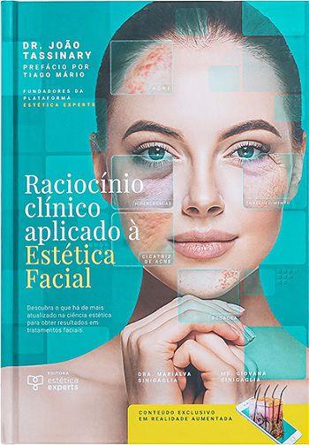 Livro Raciocínio Clínico Aplicado À Estética Facial