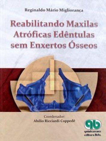 Livro Reabilitando Maxilas Atróficas Edêntulas Sem Enxertos Ósseos  - LIVRARIA ODONTOMEDI
