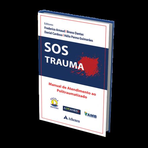 Sos Trauma - Manual De Atendimento Ao Politraumatizado  - LIVRARIA ODONTOMEDI