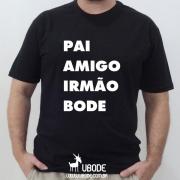 Camiseta Pai Amigo Irmão Bode