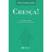 Livro Cresça! - Tim Challies