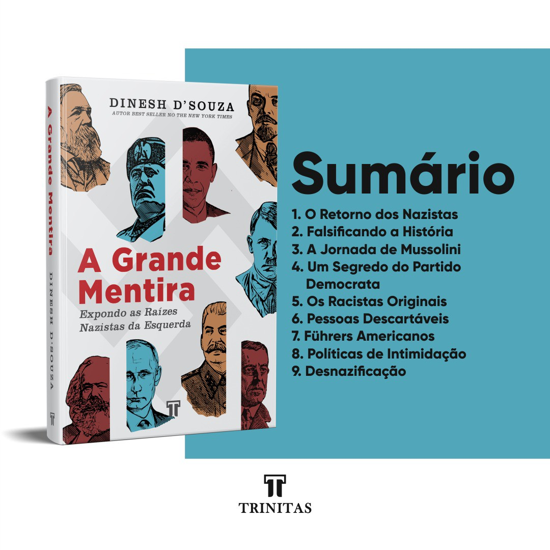 Livro A grande mentira: expondo as raízes nazistas da esquerda - Dinesh D'Souza