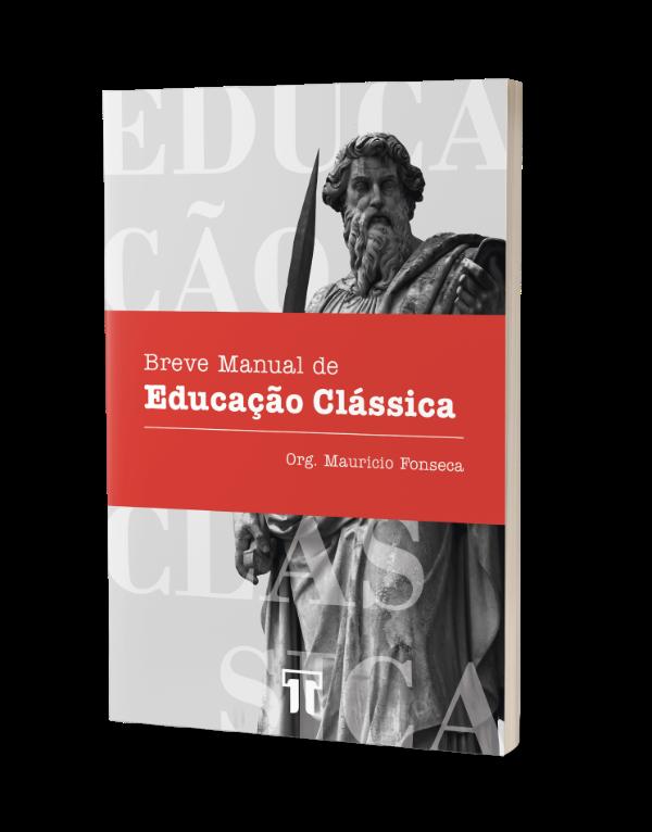 Livro Breve Manual de Educação Clássica