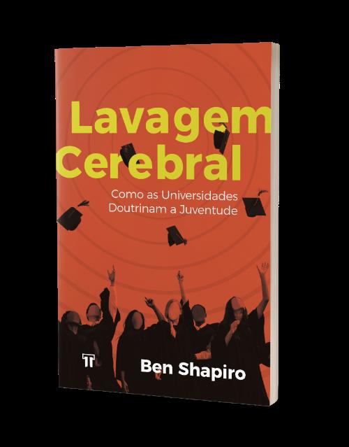 Livro Lavagem Cerebral - Ben Shapiro