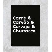 Decorativo - Carne, Carvão, Cerveja & Churrasco