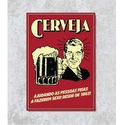 Decorativo - Cerveja Ajudando pessoas..
