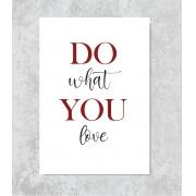 Decorativo - Do What You Love