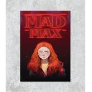 Decorativo - Mad Max
