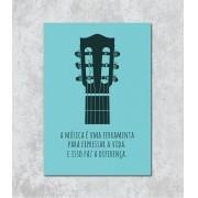 Decorativo - Música expressa a vida