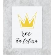 Decorativo - Rei da Fofura