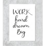 Decorativo - Work Hard Dream Big