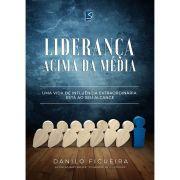 Livro Liderança Acima da Média - Danilo Figueira - Selah Produções