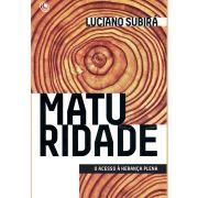 Livro Maturidade - Luciano Subirá