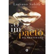 Livro O Impacto da Santidade - Luciano Subirá