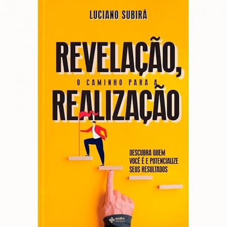 Livro Revelação, o Caminho para a Realização - Luciano Subirá