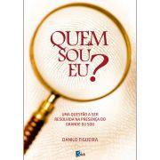 Quem Sou Eu? - Danilo Figueira