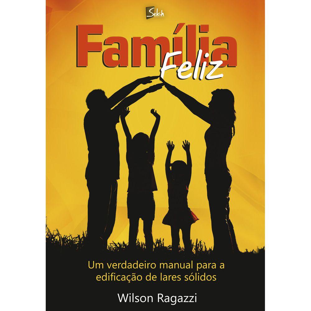 Curso Família Feliz para Casais - Wilson Ragazzi