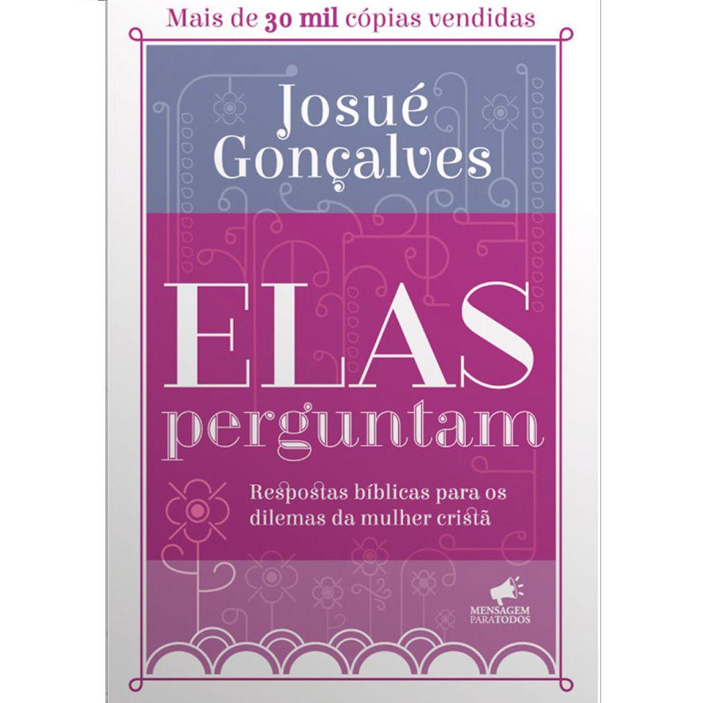 Elas Perguntam - Josué Gonçalves