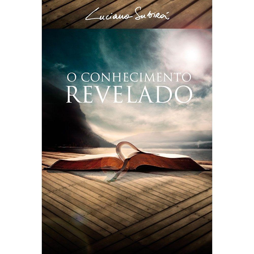 Livro O Conhecimento Revelado - Luciano Subirá