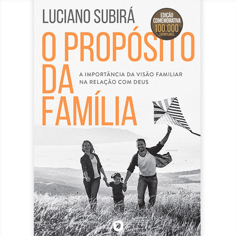Livro O Propósito da Família - Luciano Subirá