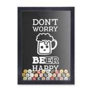 Quadro Porta Tampinhas Don't Worry Beer Happy