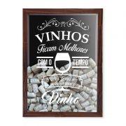 Quadro Porta Rolhas Vinhos Ficam Melhores Com O Tempo, Nós Ficamos Melhores Com O Vinho