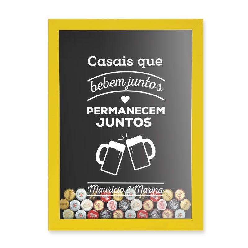 Quadro Porta Tampinhas Casais Que Bebem Juntos, Permanecem Juntos.