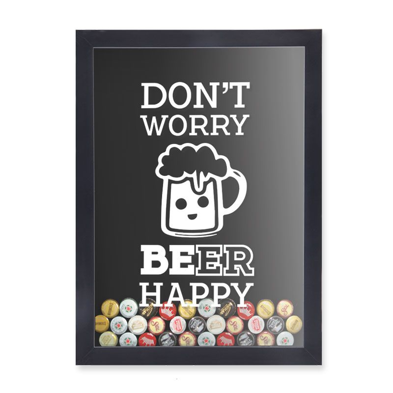 Quadro Porta Tampinhas Don't Worry Beer Happy