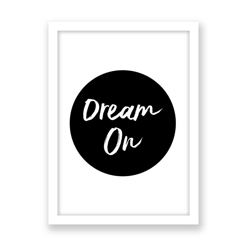 Quadro decorativo Com Frase - Dream On