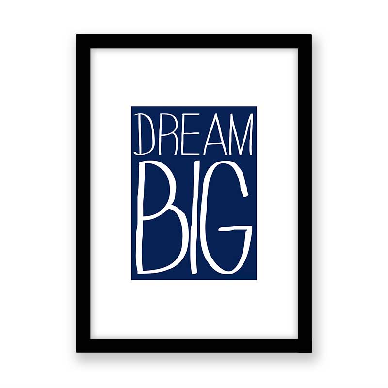 Quadro decorativo Dream Big