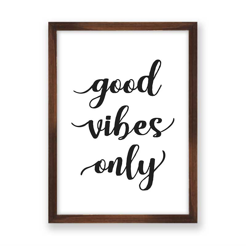 Quadro Good Vibes Only Preto