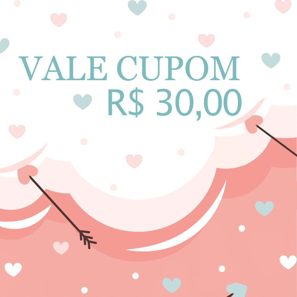 Vale Cupom R$30,00