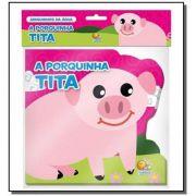 Livro de Banho Amiguinhos da Água a Porquinha Tita - Todolivro Ref