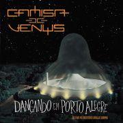 CD Camisa de Vênus - Ao Vivo Dançando em Porto Alegre (CD Duplo)