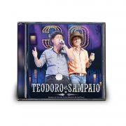 CD TEODORO & SAMPAIO - 30 ANOS