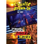 DVD CHARLIE BROWN JR - MÚSICA POPULAR CAIÇARA