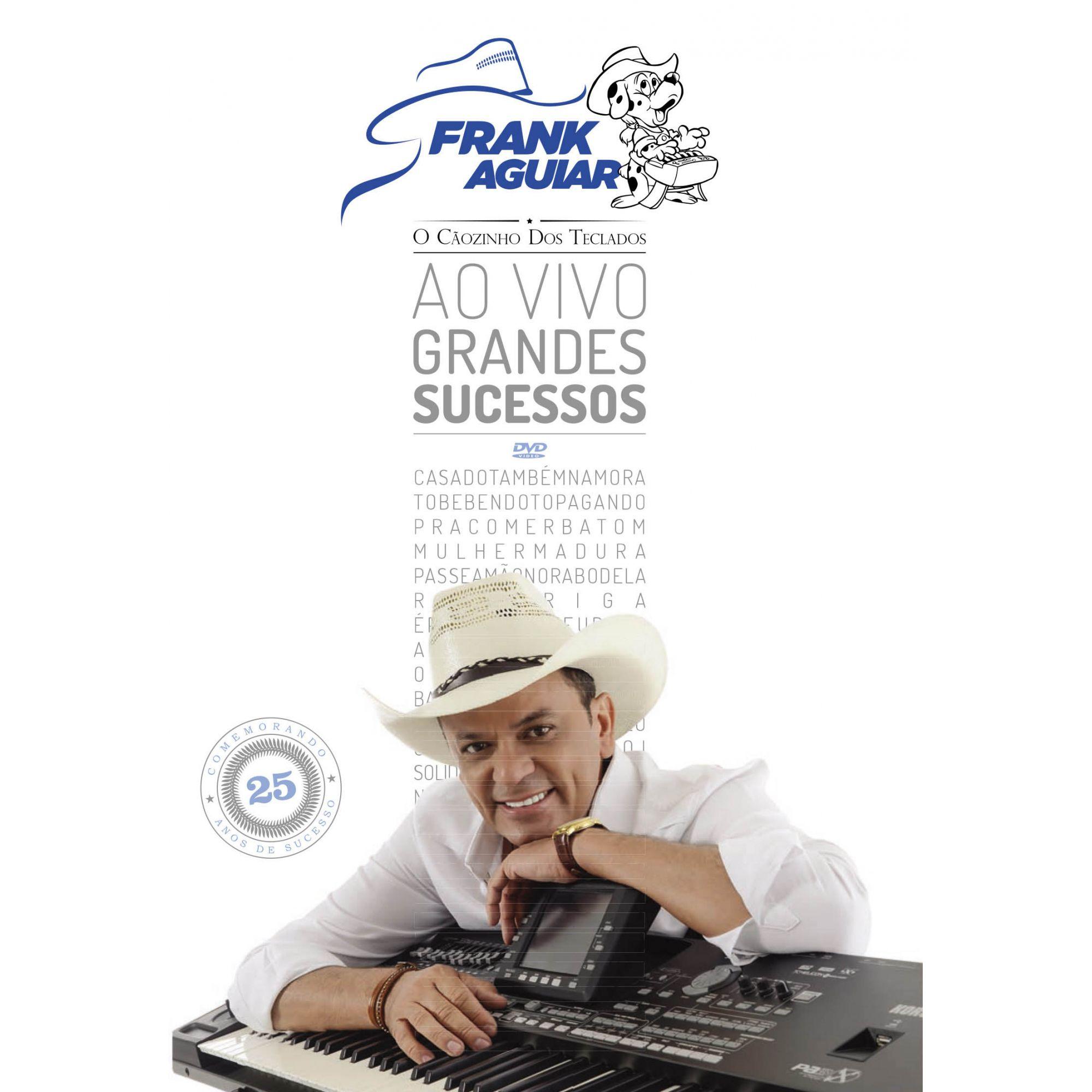 DVD Frank Aguiar - Grandes Sucessos Ao Vivo