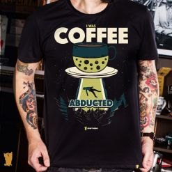 CAMISETA COFFEE ABDUCTED