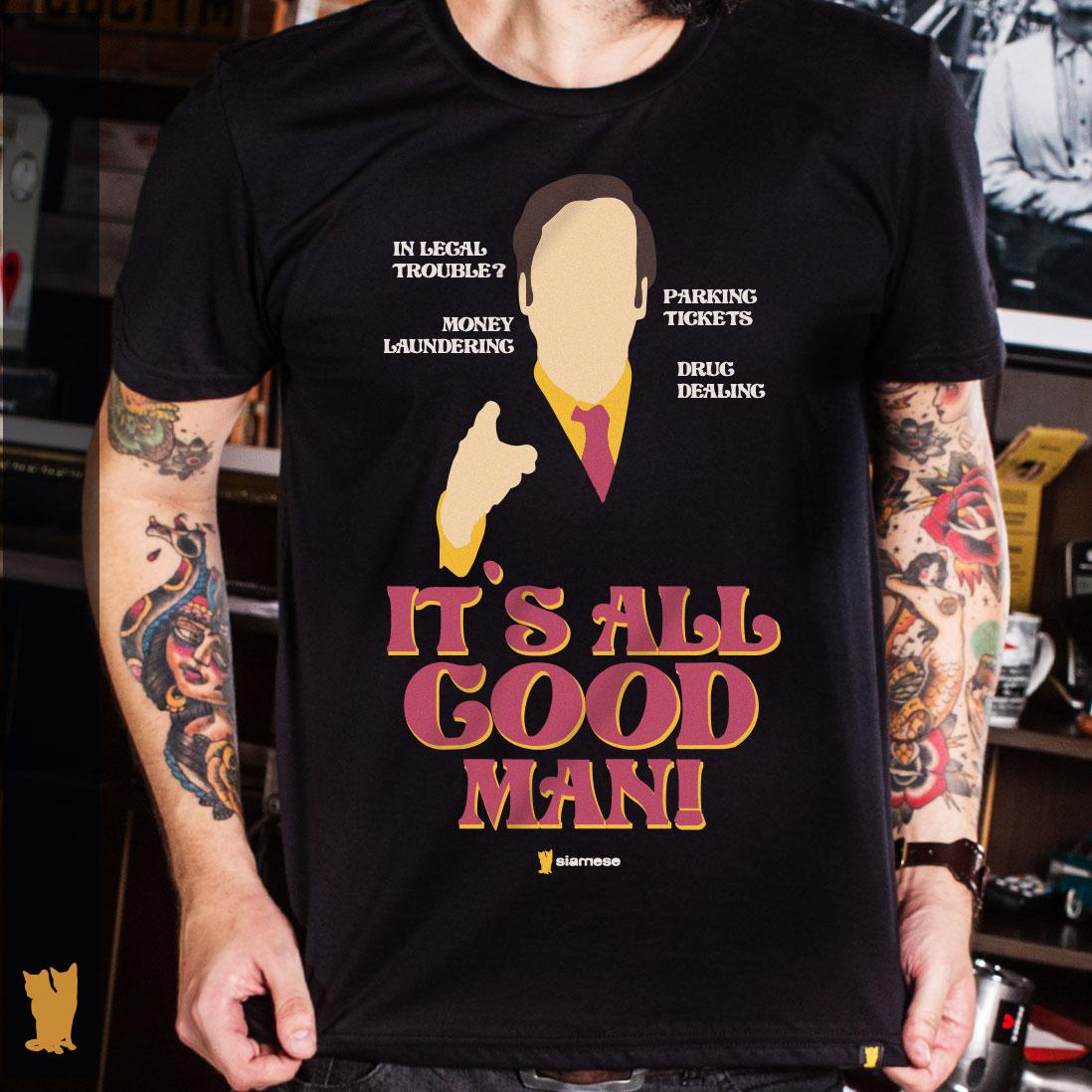 CAMISETA BETTER CALL SAUL - IT`S ALL GOOD MAN