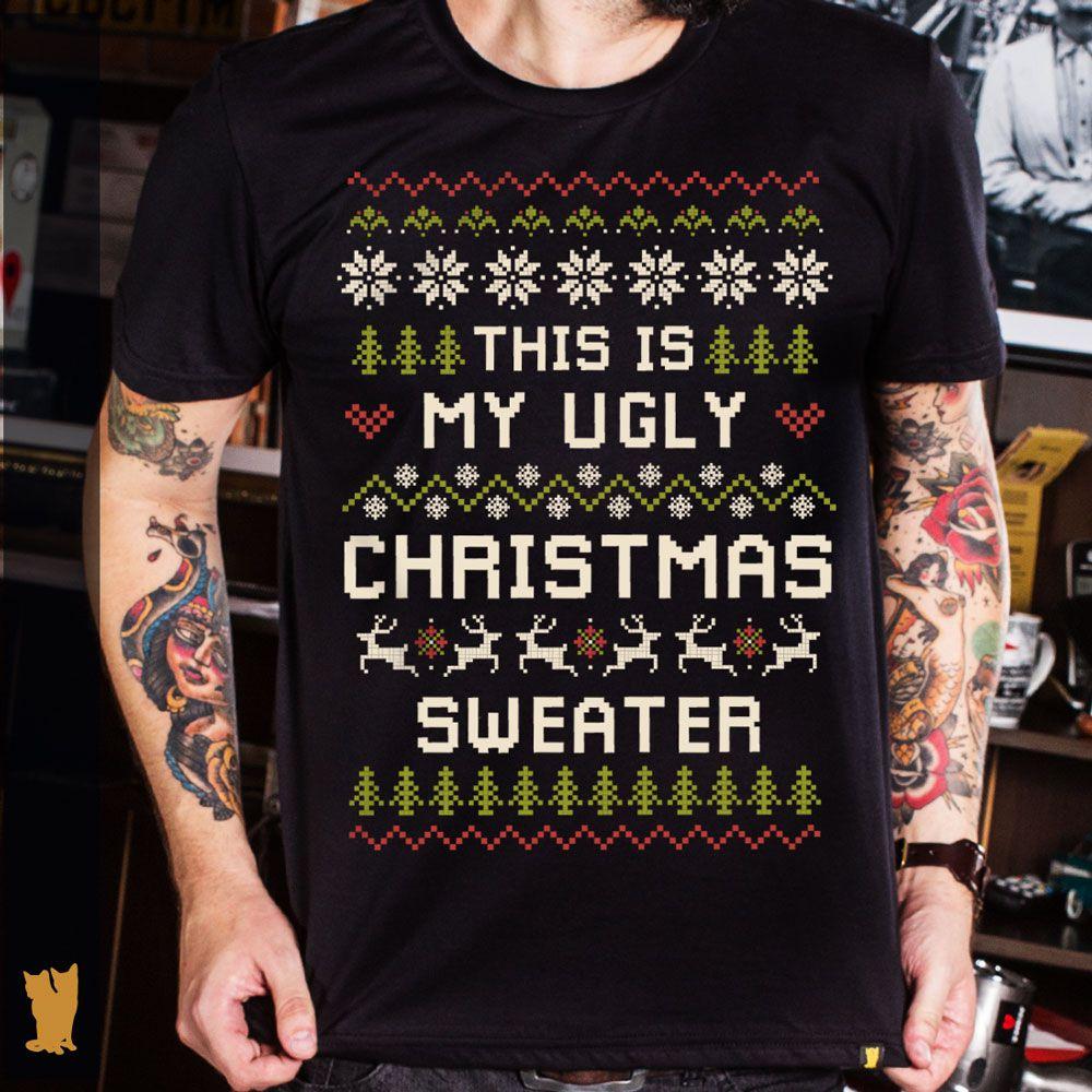 CAMISETA MY UGLY CHRISTMAS SWEATER
