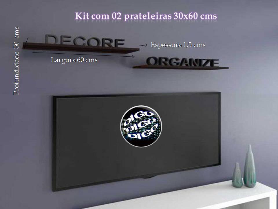 Kit com 02 Prateleiras Flutuante 30x60 cms com suporte incluso KIT-PBS-3060