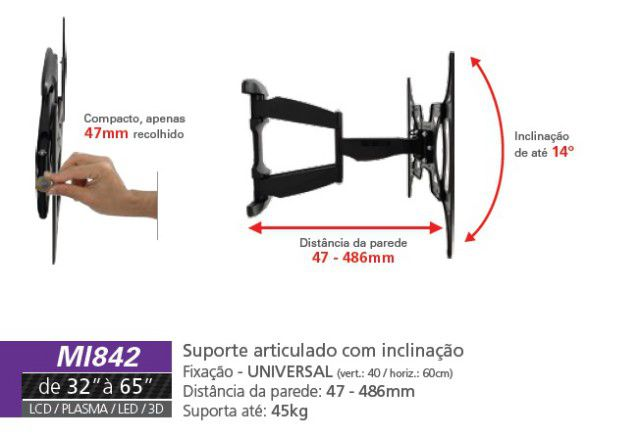 """MI 842 PRE Suporte Articulado com Inclinação para TV LCD/Plasma/LED de 32"""" a 65'' - Preto (Ultra Sli"""