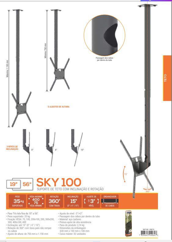 SKY 100 Suporte de teto para tv ate 56 pol regulagem altura75 a 115 cms