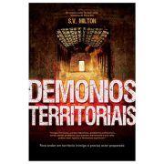 Demônios Territoriais – É Preciso Estar Preparado - S.V Milton