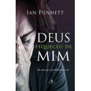 Livro Ian Punnett - Deus Esqueceu de Mim