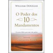 O Poder Dos 10 Mandamentos – Willian Douglas