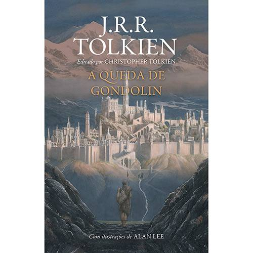 A Queda De Gondolin - J.R.R. Tolkien