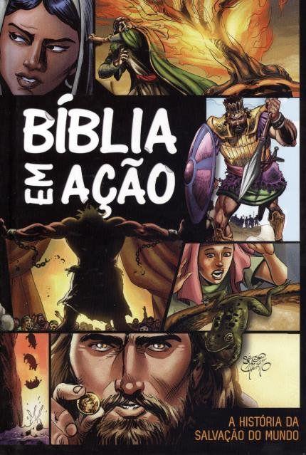 Bíblia em Ação - A História de Salvação do Mundo - Capa Dura