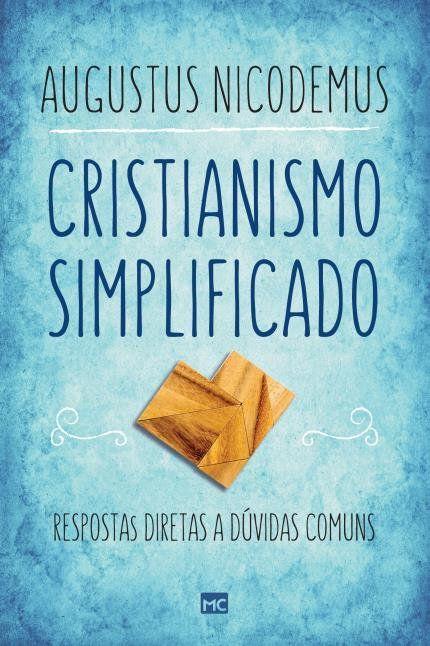 Combo 5 Linguagens Amor + Cristianismo Descomplicado + Cristianismo Simplificado