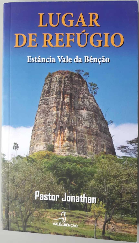 Livro Lugar De Refúgio Estância Vale da Benção Pastor Jonathan F Santos
